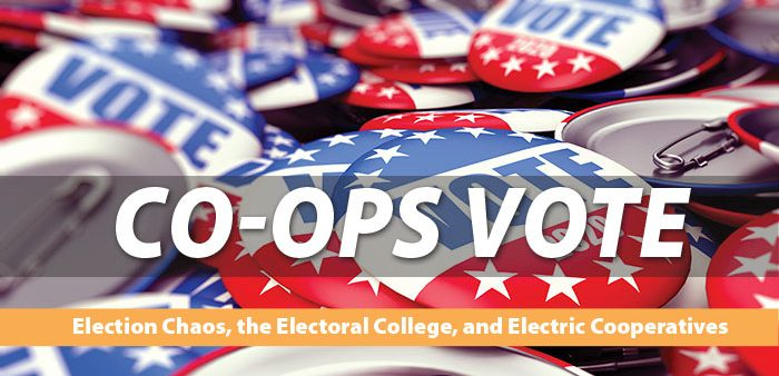 Co-ops Vote—Election Chaos, the Electoral College, and Electric Cooperatives