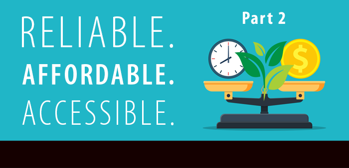 Reliable.  Affordable. Accessible. II